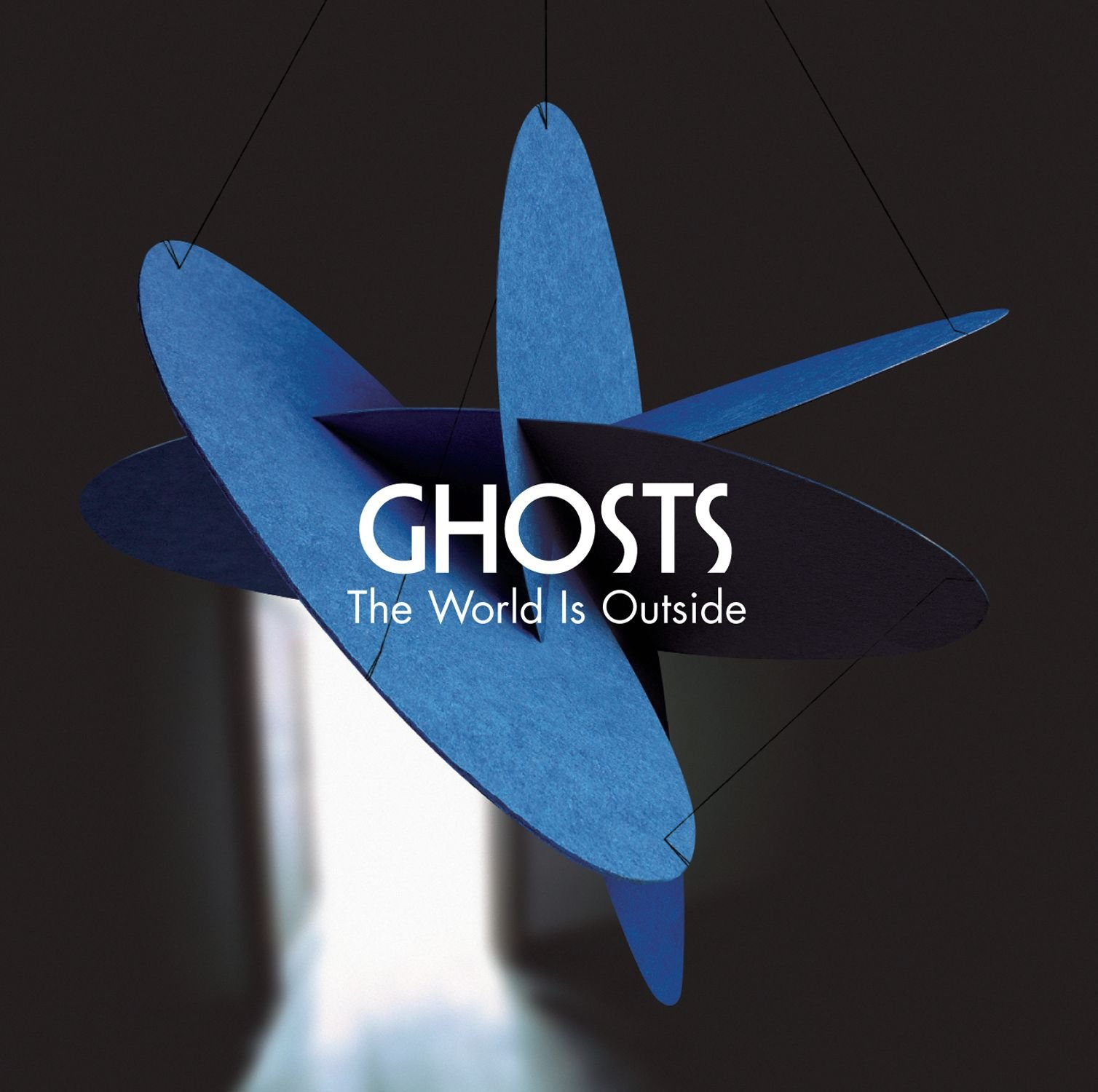 Ghosts 'The World is Outside'.